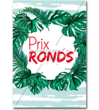 Affiche Prix ronds tropical
